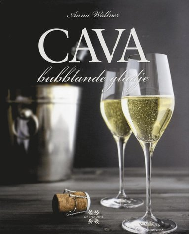 bokomslag Cava - bubblande glädje!