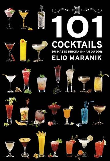 bokomslag 101 Cocktails du måste dricka innan du dör