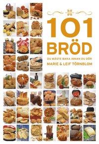 bokomslag 101 bröd du måste baka innan du dör