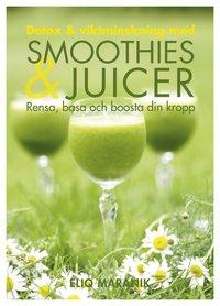 bokomslag Detox & viktminskning med smoothies & juicer : rensa, basa och boosta din kropp