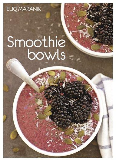 bokomslag Smoothie bowls