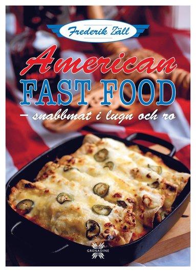 bokomslag Lyxlagat Amerikansk fastfood-snabbmat i lugn och ro