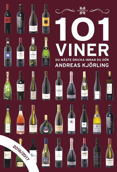 bokomslag 101 Viner du måste dricka innan du dör 2016/2017
