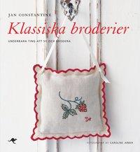 bokomslag Klassiska broderier : underbara ting att sy och brodera