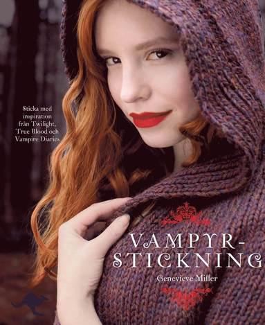 bokomslag Vampyrstickning : sticka med inspiration från Twilight, True Blood och Vamp