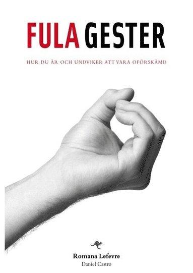 bokomslag Fula gester från hela världen - hur du är och undviker att vara oförskämd