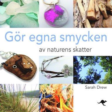 bokomslag Gör egna smycken av naturens skatter