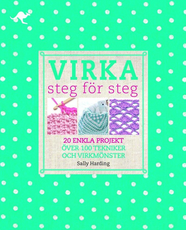 Virka : steg för steg 1