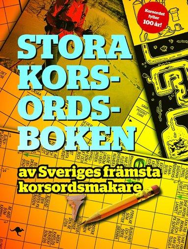 bokomslag Stora korsordsboken : av Sveriges främsta korsordsmakare