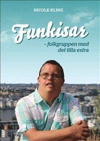bokomslag Funkisar : folkgruppen med det lilla extra