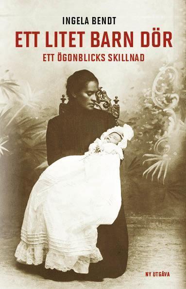 bokomslag Ett litet barn dör : ett ögonblicks skillnad