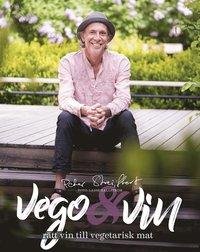 bokomslag Vego & vin : rätt vin till vegetarisk mat
