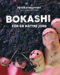 bokomslag Bokashi : för en bättre jord