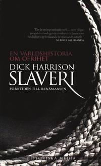 bokomslag Slaveri : forntiden till renässansen