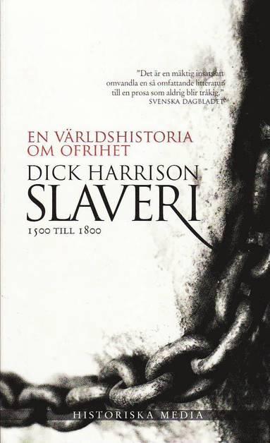 bokomslag Slaveri : 1500 till 1800