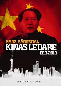 bokomslag Kinas ledare : 1912-2012