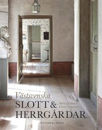 bokomslag Västsvenska slott & herrgårdar