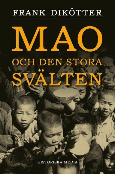 bokomslag Mao och den stora svälten