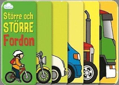 bokomslag Större och större fordon