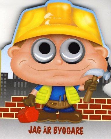 bokomslag Jag är Byggare