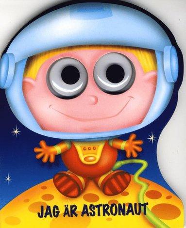 bokomslag Jag är Astronaut