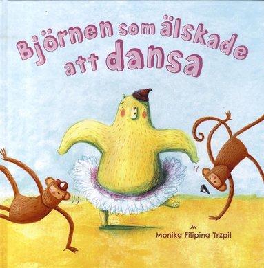 bokomslag Björnen som älskade att dansa