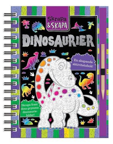 bokomslag Skrapa och skapa : dinosaurier en skapande aktivitetsbok