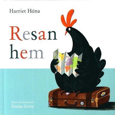 bokomslag Harriet Höna. Resan hem