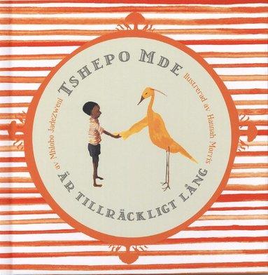 bokomslag Tshepo Mde är tillräckligt lång