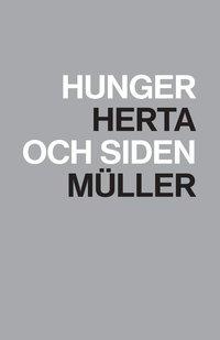 bokomslag Hunger och siden