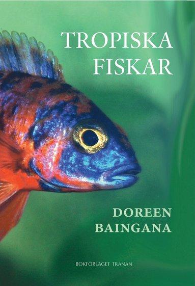 bokomslag Tropiska fiskar