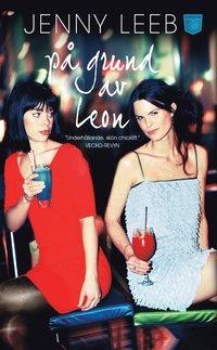 bokomslag På grund av Leon