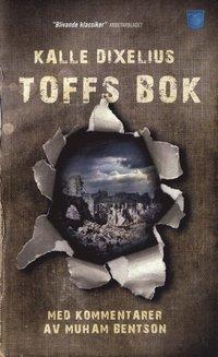 bokomslag Toffs bok : med kommentarer av Muham Bentson