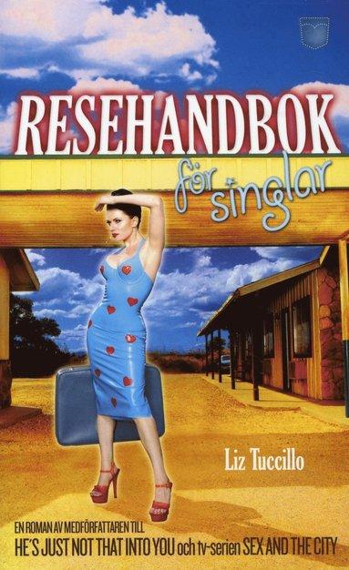 bokomslag Resehandbok för singlar