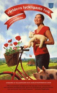 bokomslag Världens lyckligaste folk : en bok om Danmark