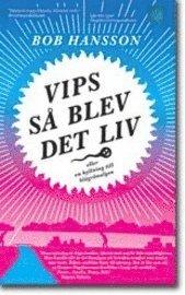 bokomslag Vips så blev det liv : eller en hyllning till blågrönalgen