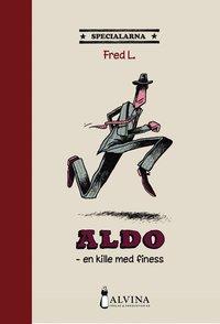 bokomslag Aldo : en kille med finess