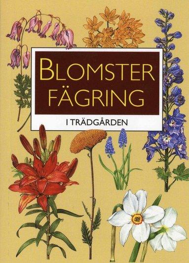 bokomslag Blomsterfägring i trädgården