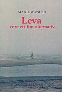bokomslag Leva vore ett fint alternativ
