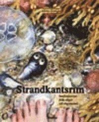 bokomslag Strandkantsrim : barfotaverser från alger till öronmaneter