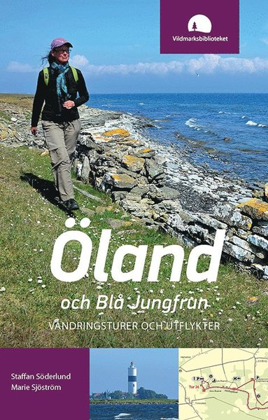 bokomslag Öland och Blå Jungfrun : vandringsturer och utflykter