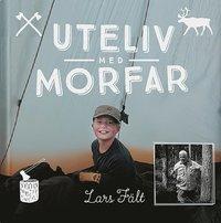 bokomslag Uteliv med morfar