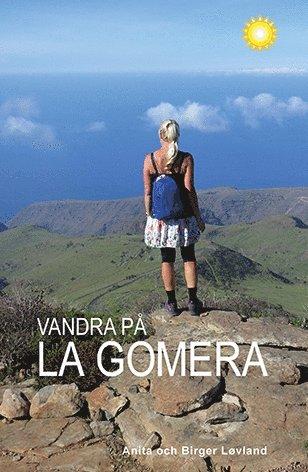 bokomslag Vandra på La Gomera
