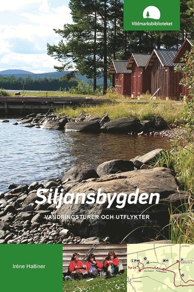bokomslag Siljansbygden : vandringsturer och utflykter