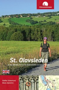 bokomslag St. Olavsleden : a pilgrims path in northern Scandinavia