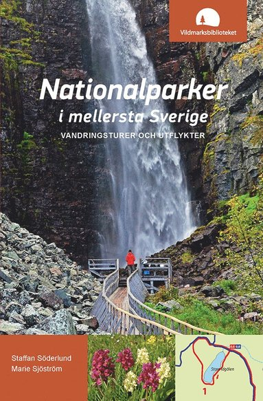bokomslag Nationalparker i mellersta Sverige : vandringsturer och utflykter