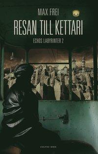 bokomslag Resan till Kettari
