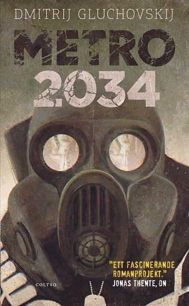 bokomslag Metro 2034. Försvaret av Sevastopolskaja