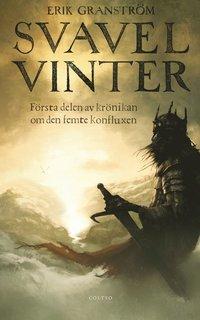 bokomslag Svavelvinter : första delen av krönikan om den femte konfluxen
