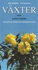 bokomslag Växter från varma länder : Kanarieöarna, Madeira och Medelhavsområdet